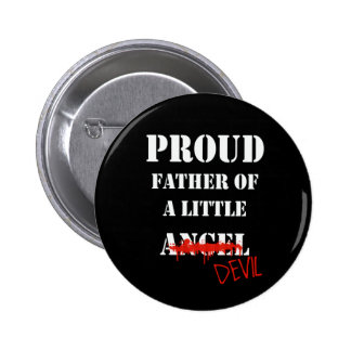 Proud father funny quote button