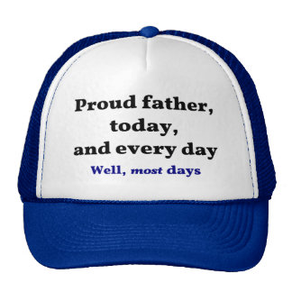 Proud Father Most Days Mesh Hat