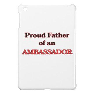 Proud Father of a Ambassador iPad Mini Covers