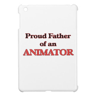 Proud Father of a Animator Cover For The iPad Mini