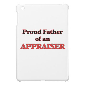 Proud Father of a Appraiser iPad Mini Case