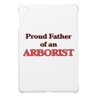 Proud Father of a Arborist iPad Mini Cases