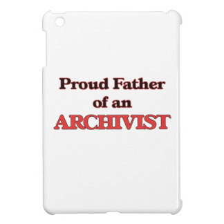 Proud Father of a Archivist iPad Mini Covers
