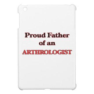 Proud Father of a Arthrologist iPad Mini Case
