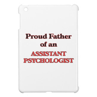 Proud Father of a Assistant Psychologist iPad Mini Covers