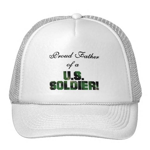Proud Father of a US Soldier Tshirts and Gifts Hat