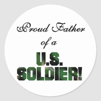 Proud Father of a US Soldier Tshirts and Gifts Round Stickers