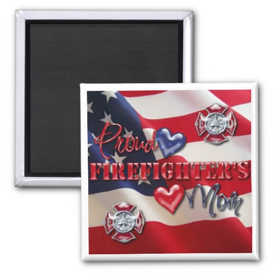 """Proud Firefighter's Mum"" Square Magnet"