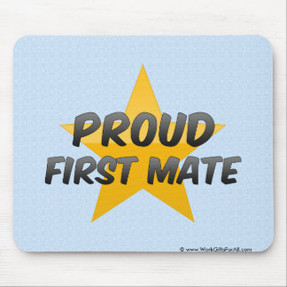 Proud First Mate Mouse Pads