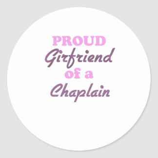 Proud Girlfriend of a Chaplain Round Stickers