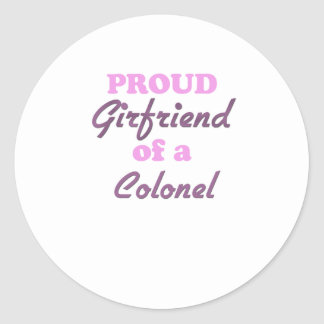Proud Girlfriend of a Colonel Round Stickers
