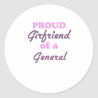 Proud Girlfriend of a General Round Sticker