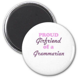 Proud Girlfriend of a Grammarian Magnet