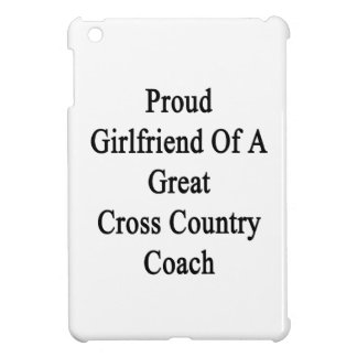 Proud Girlfriend Of A Great Cross Country Coach iPad Mini Cases
