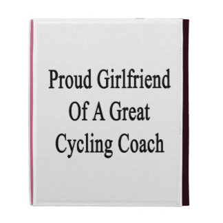 Proud Girlfriend Of A Great Cycling Coach iPad Folio Cover