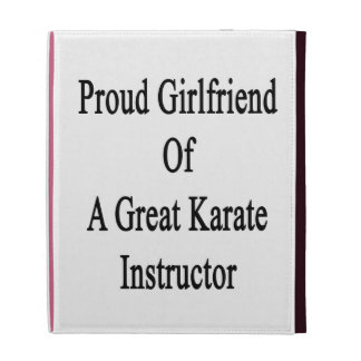 Proud Girlfriend Of A Great Karate Instructor iPad Cases