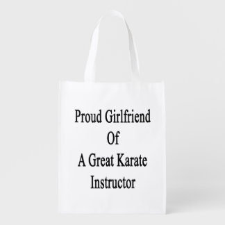 Proud Girlfriend Of A Great Karate Instructor Reusable Grocery Bag