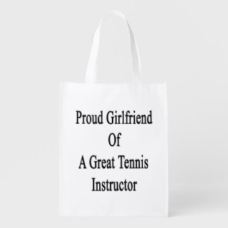 Proud Girlfriend Of A Great Tennis Instructor Market Tote