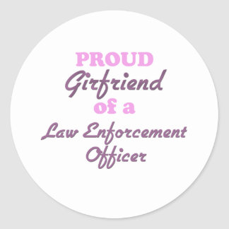 Proud Girlfriend of a Law Enforcement Officer Stickers