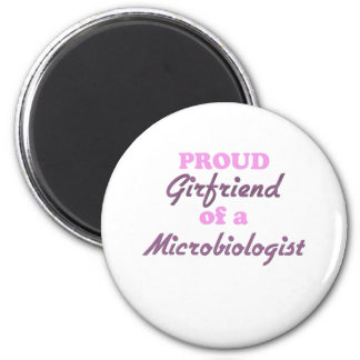 Proud Girlfriend of a Microbiologist 6 Cm Round Magnet