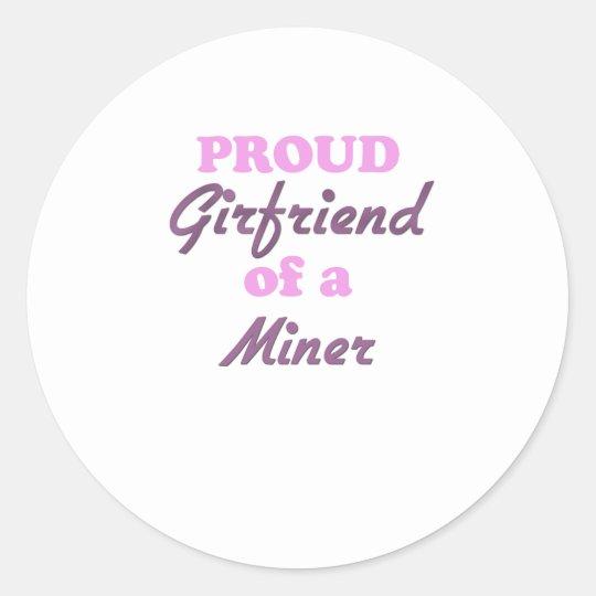 Proud Girlfriend of a Miner Classic Round Sticker