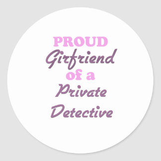 Proud Girlfriend of a Private Detective Stickers
