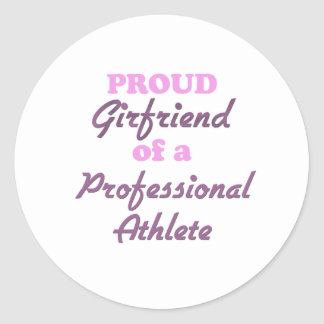 Proud Girlfriend of a Professional Athlete Sticker