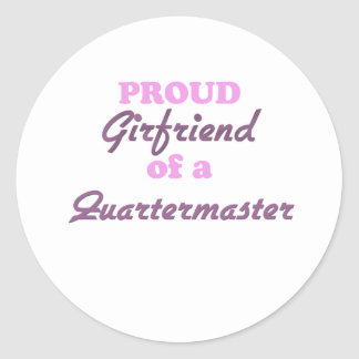 Proud Girlfriend of a Quartermaster Round Stickers
