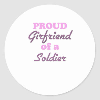 Proud Girlfriend of a Soldier Round Sticker