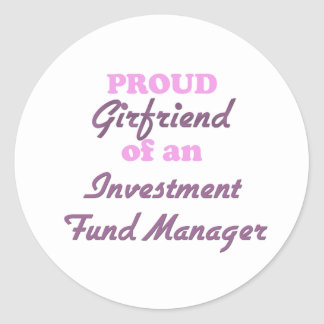 Proud Girlfriend of an Investment Fund Manager Sticker