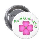 Proud Godmother Button