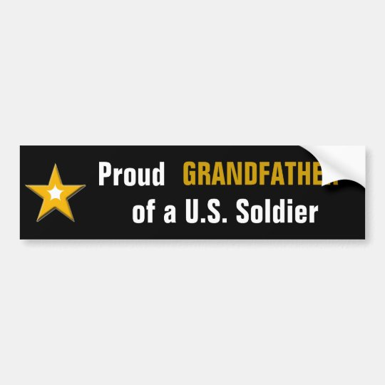 Proud Grandfather of a US Soldier Military Family Bumper Sticker