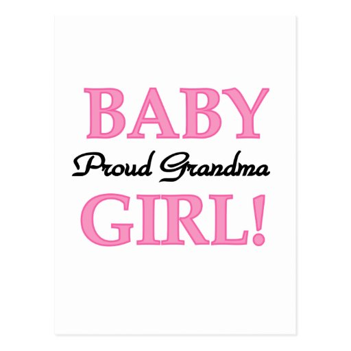 Proud Grandma Baby Girl Tshirts and Gifts Postcards