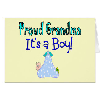 Proud Grandma It s a Boy Gifts Greeting Card