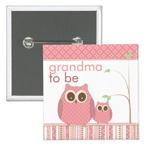 Proud Grandma to Be & Baby Girl Owl Pin