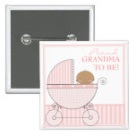 Proud Grandma to Be Ethnic Baby Girl Pink Carriage Button