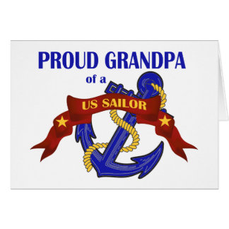 Proud Grandpa of a US Sailor Greeting Card