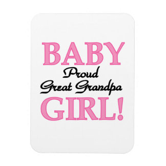 Proud Great Grandpa Baby Girl Gifts Magnets