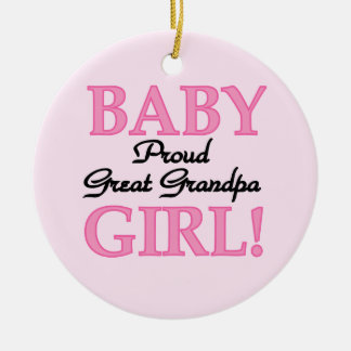 Proud Great Grandpa Baby Girl Gifts Round Ceramic Decoration