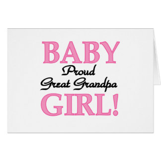Proud Great Grandpa of Girl T-shirts and Gifts Greeting Card