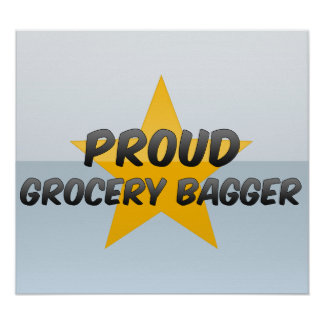 Proud Grocery Bagger Poster
