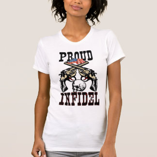 Proud Infidel T Shirts