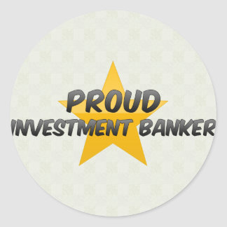 Proud Investment Banker Round Stickers