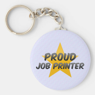 Proud Job Printer Key Chains