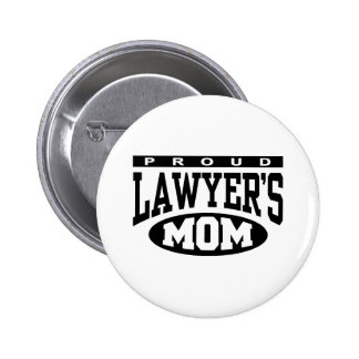 Proud Lawyer s Mom Pinback Button