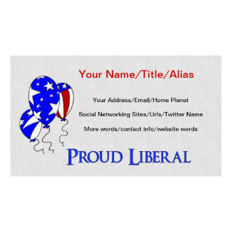 Proud Liberal Double-Sided Standard Business Cards (Pack Of 100)