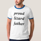 Proud lizard father tshirts