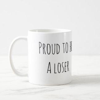Proud Loser Mug