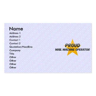 Proud Mail Machine Operator Business Cards