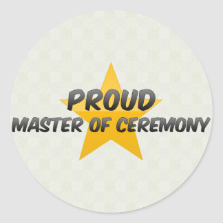 Proud Master Of Ceremony Round Sticker
